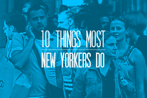10 Things Most New Yorkers do