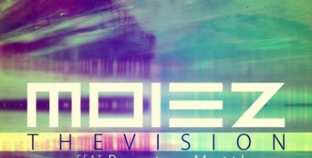 Moiez – The Vision Feat. Brenton Mattheus (Original Mix)